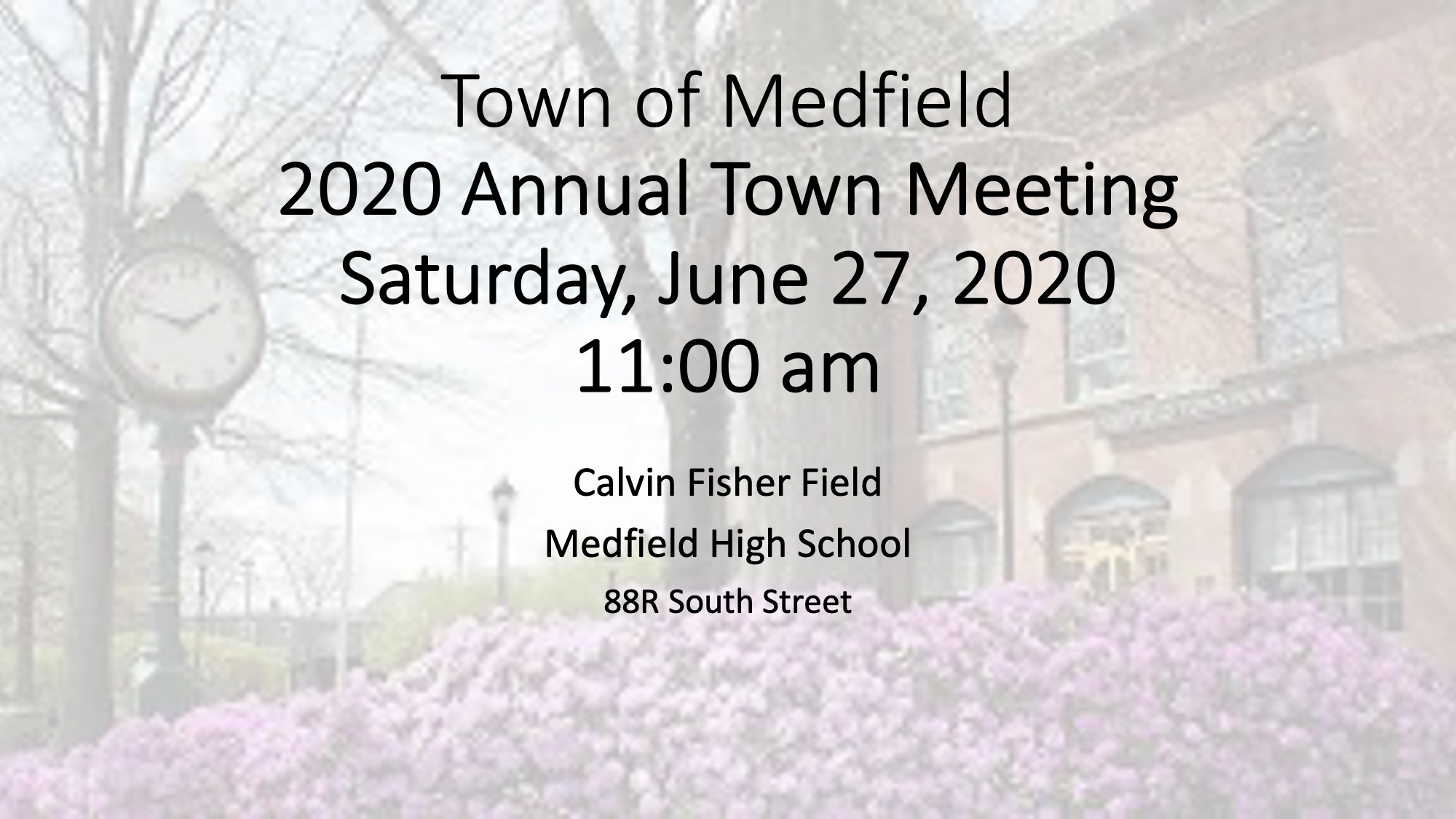 Town Meeting Saturday June 27 at 11AM